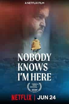 Nobody Knows Im Here 2020